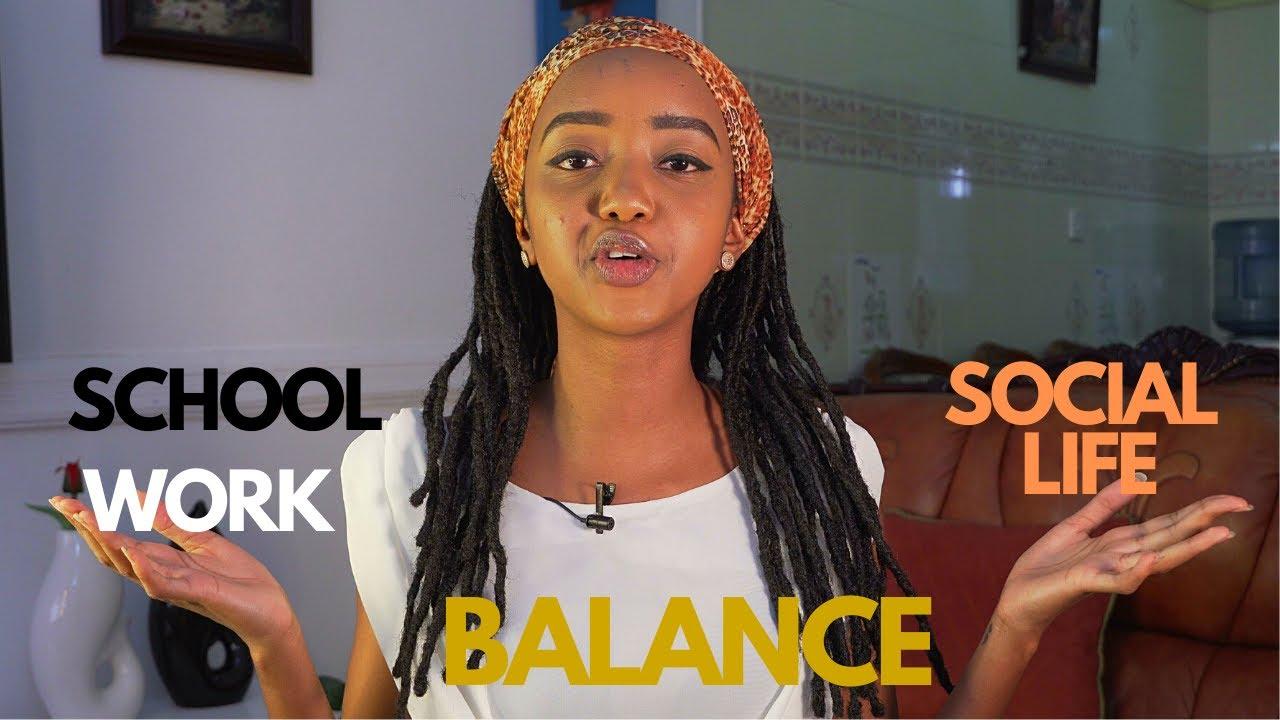 BALANCING SCHOOL, WORK & SOCIAL LIFE | FOI WAMBUI