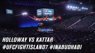 #UFCFightIsland7 Holloway vs Kattar #InAbuDhabi
