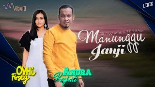 Menunggu Janji -  Andra Respati ft Ovhi Firsty [Official Lyric  Video]