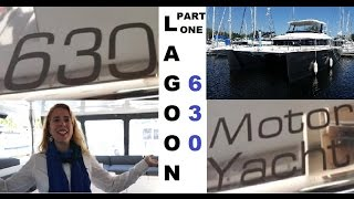 Lagoon 630 Motor Yacht Catamaran Presentation. Part 01 Exterior Features