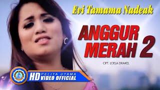 Gambar cover Evi Tamama Nadeak - ANGGUR MERAH 2 (Official Music Video)