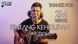 BINTANG KEHIDUPAN - NIKE ARDILA | Adlani Rambe [Live Cover]