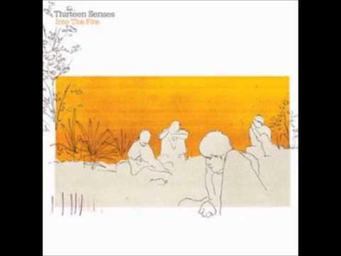 Клип Thirteen Senses - Into The Fire - Acoustic