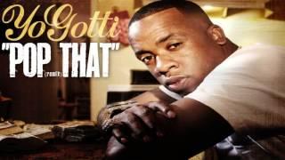Yo Gotti - Pop That (NEW SONG)