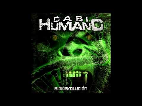 CASI HUMANO  -  Bio(r)evolución  (FULL ALBUM)