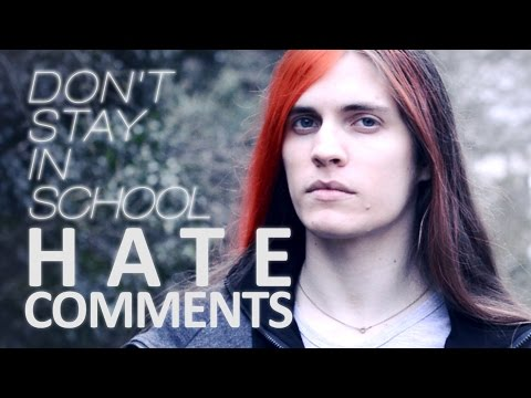 """Reacting to """"Don't Stay in School"""" hate comments"""