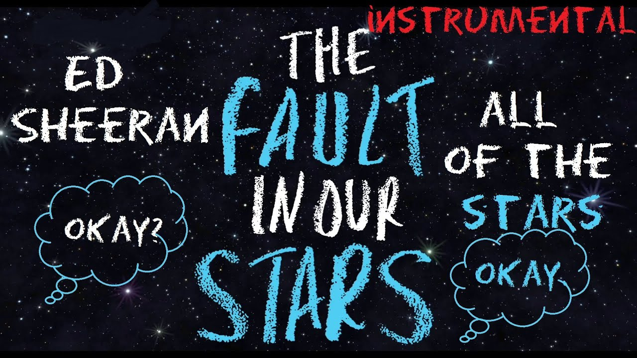 Ed Sheeran - All Of The Stars Instrumental w/ Lyrics [HD ...