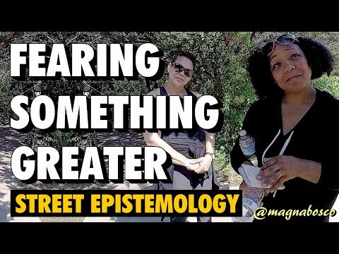 Street Epistemology: Gayle and Carla | Fearing Something Greater