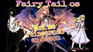 "Fairy Tail os ""Moi me réincarnan en démon"""