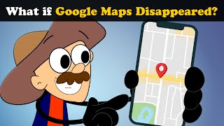 What if Google Maps Disappeared? + more videos   #aumsum #kids #science #education #whatif