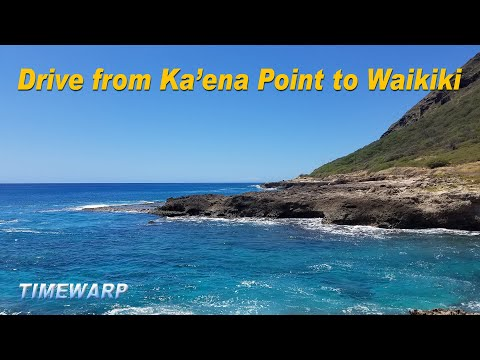 Hawaii Driving  |  From Ka'ena Point to Waikiki Beach  |  TIMEWARP  |  Oahu, Hawaii, USA
