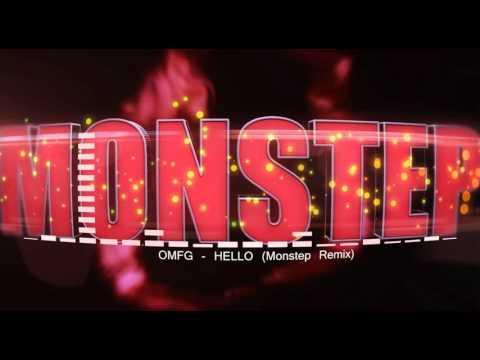 OMFG - HELLO (Monstep Remix)