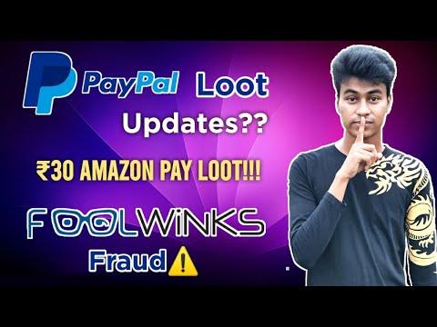 🔥PayPal ₹400 Loot Updates?? Foolwinks Fraud!! Free ₹30 Amazon Pay Balance