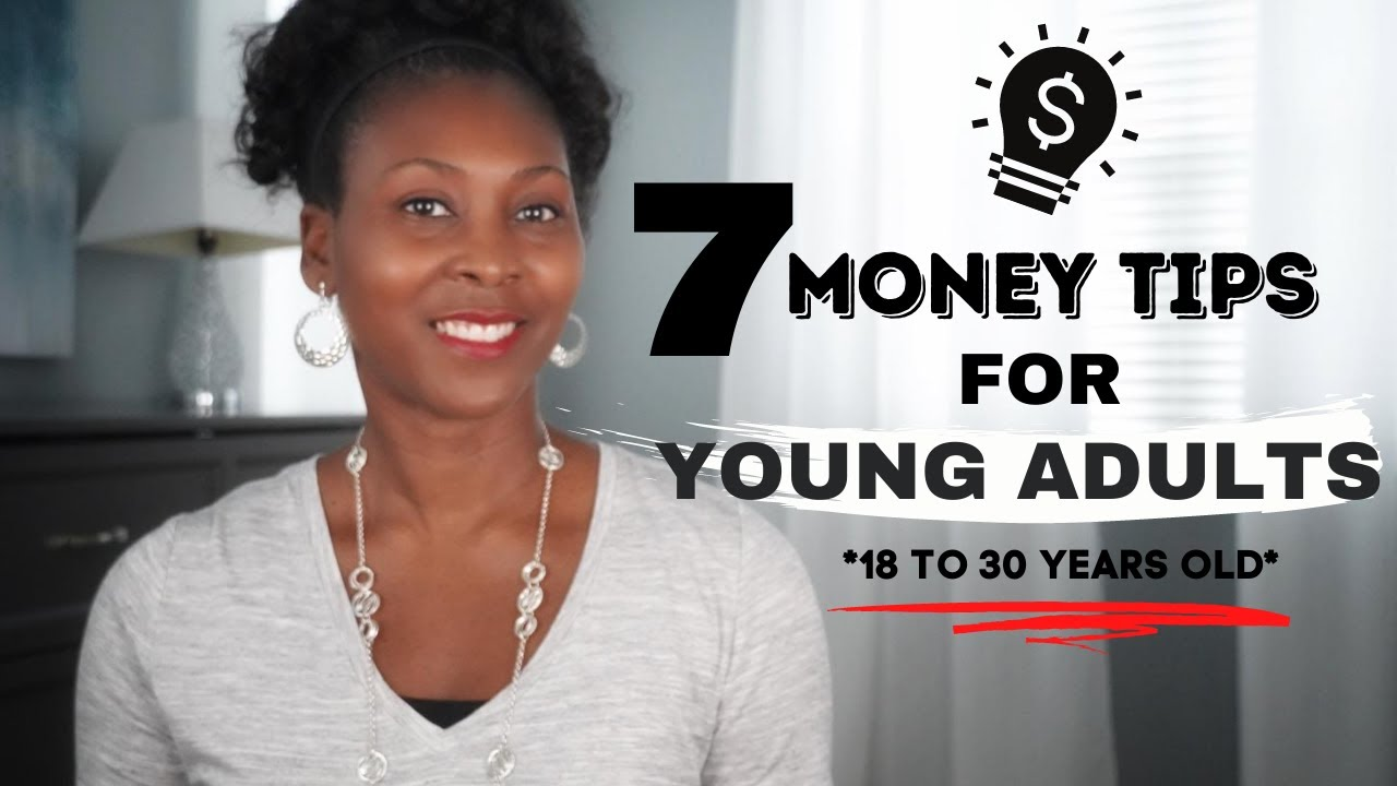 7 Money Tips for Young Adults *18 to 30 Years Old* ⎟FRUGAL LIVING TIPS