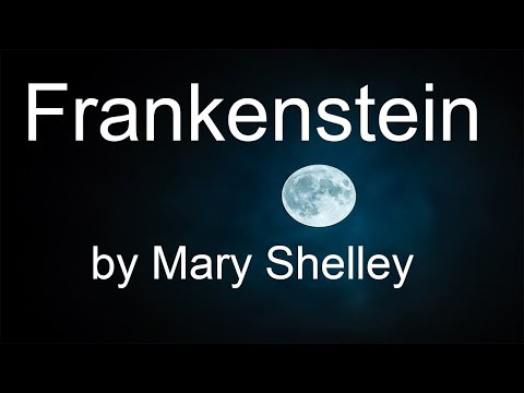 Frankenstein; or The Modern Prometheus (1818) | Full Audiobook Unabridged