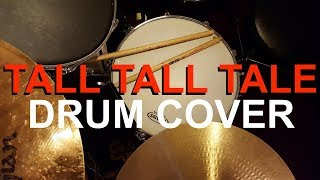 AWOLNATION - Tall, Tall Tale (Drum Cover)
