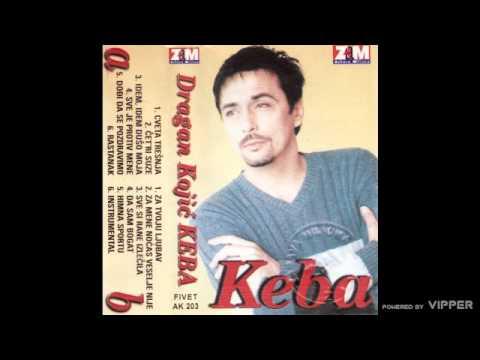 Keba - Za tvoju ljubav - (Audio 1998)