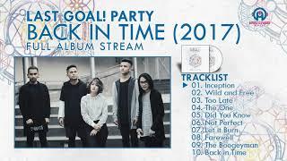Last Goal! Party - Back In Time (FULL ALBUM) By. HansStudioMusic [HSM]