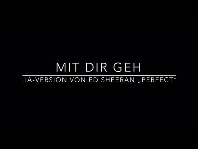 Perfect - Ed Sheeran - deutsch/bayrische Version von Lia