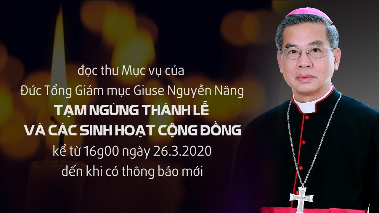 TGP Sài Gòn tạm ngừng Thánh lễ và các sinh hoạt cộng đồng từ chiều 26-3-2020