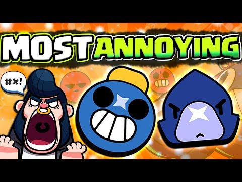 MOST ANNOYING BRAWLERS TO FACE RANKING! (aka toxic brawlers..)