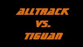 VW Alltrack  vs  Tiguan