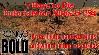 7 days to die tutorial series for ps4 xbox one biomes and resources