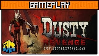 Dusty Revenge   Gameplay