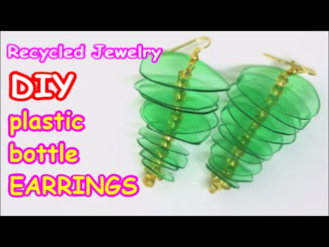 Diy earrings recycled jewelry ideas from plastic bottle for Recycled crafts from plastic bottles