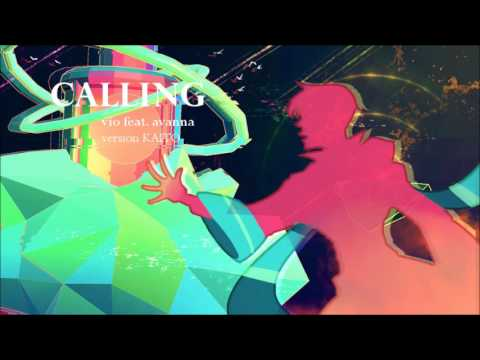 【KAITOV1 Feat. V3】Calling【JP カバー】