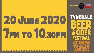 Tynedale Beer & Cider Festival At Home 2020 - 20th June