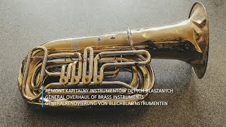 AKORDBRASS Remont kapitalny instrumentu tuby, General overhaul 2019
