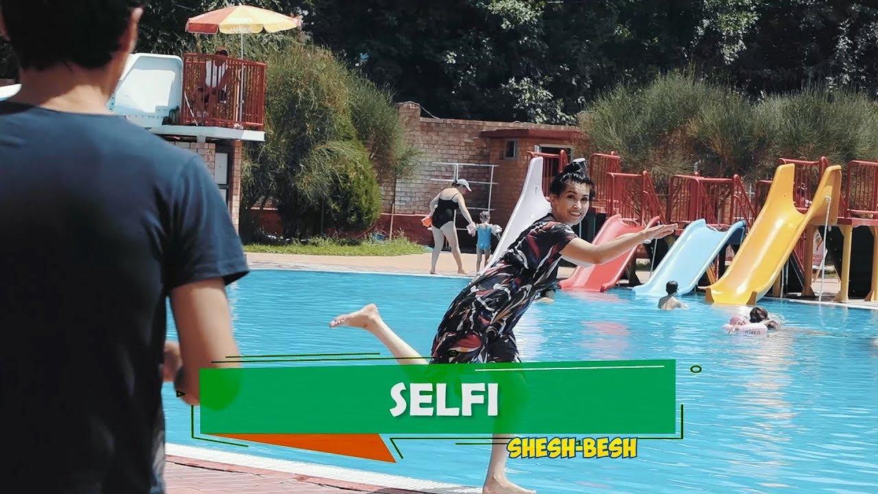 Shesh Besh -Selfi
