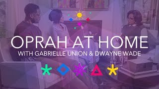 Oprah at Home with Gabrielle Union Dwyane Wade & Their New Baby