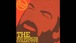 The Bud Spencer Collective - The Thin Line Between Dancing And Masturbating