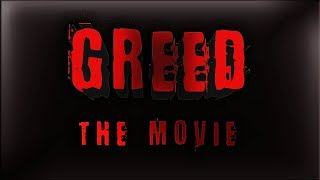 """Gambar cover """"Greed"""" the Movie. (2019)"""