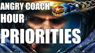 Learn Starcraft | Angry Coach Hour - Priorities (Silver to Masters)