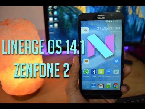 Asus Zenfone 2 : Install Lineage OS 14.1 ( Nougat 7.1.1 )