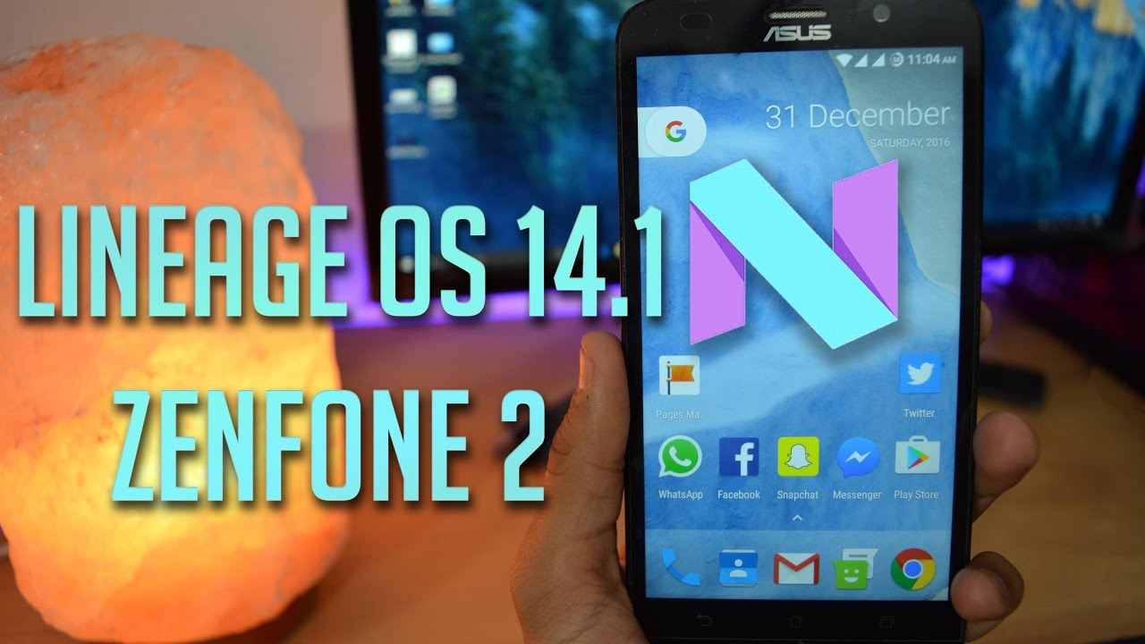 Asus Zenfone 2 : Install Lineage OS 14 1 ( Nougat 7 1 1 )