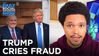 Trump Cries Fraud and Calls Dibs on the Presidency | The Daily Social Distancing Show