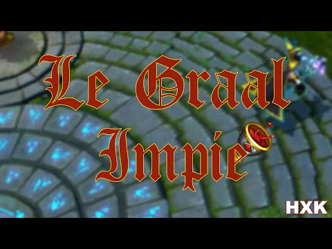 hexakil---le-graal...-impie-(parodie-lol-fr)
