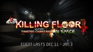 Killing Floor Twisted Christmas 2012
