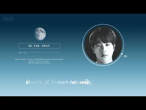 [Karaoke Thaisub] BTS (방탄소년단) - So Far Away (SUGA , JIN , JK Ver.)