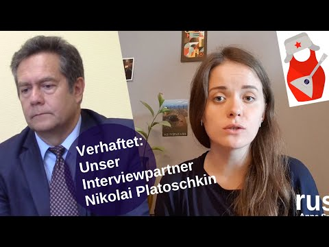 Verhaftet: Unser Interviewpartner Nikolai Platoschkin