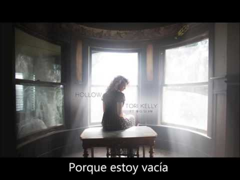Tori Kelly-Hollow Ft. Big Sean (Español)