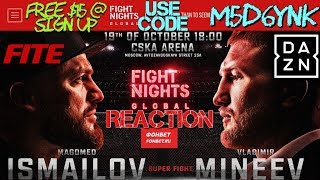 Fight Nights Global 90 Ismailov vs Mineev LIVE Reaction #MMABUDZ