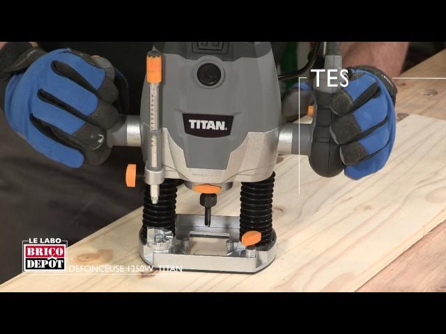 Labo Brico - Test défonceuse Titan 1250 W