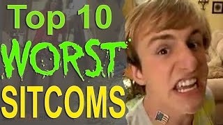 Top 10 Worst Sitcoms of all Time