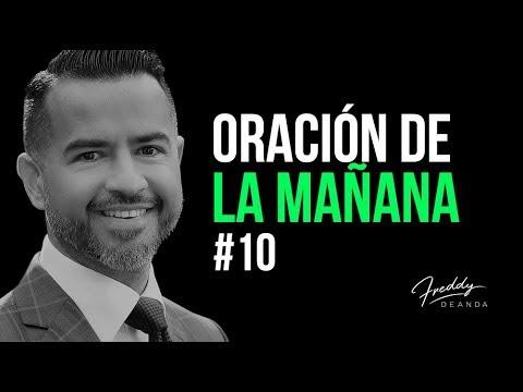 Oración de la mañana #10 - Freddy DeAnda