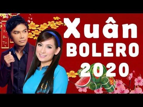 Nhạc Xuân Bolero Mới Cứng 2020 – Liên Khúc Nhạc Xuân Hải Ngoại Chọn Lọc Hay Nhất 2020